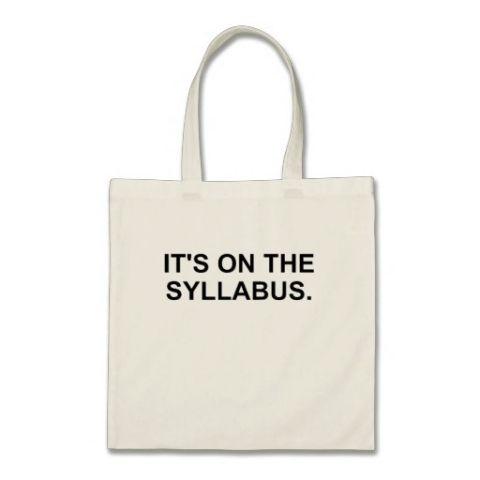 "Zazzle ""It's On The Syllabus"" Tote"