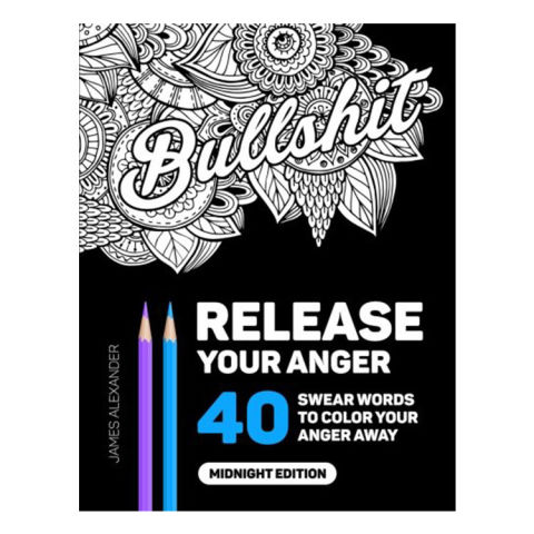 release your anger an adult coloring book with 40 swear words to color and relax - Books To Color